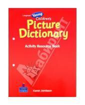 Картинка к книге Pearson - Longman Young Children's Picture Dictionary. Activity Resource Book