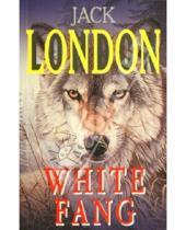 Картинка к книге Джек Лондон - White Fang