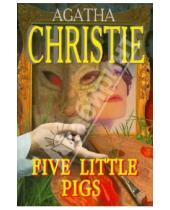 Картинка к книге Агата Кристи - Пять поросят